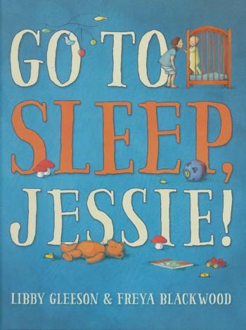 Got to sleep Jessie
